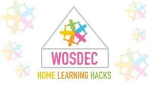 WOSDEC Home Learning Hacks