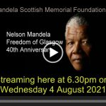 Prisoner of Apartheid, Freeman of Glasgow: 40th Anniversary of Mandela's Freedom of Glasgow